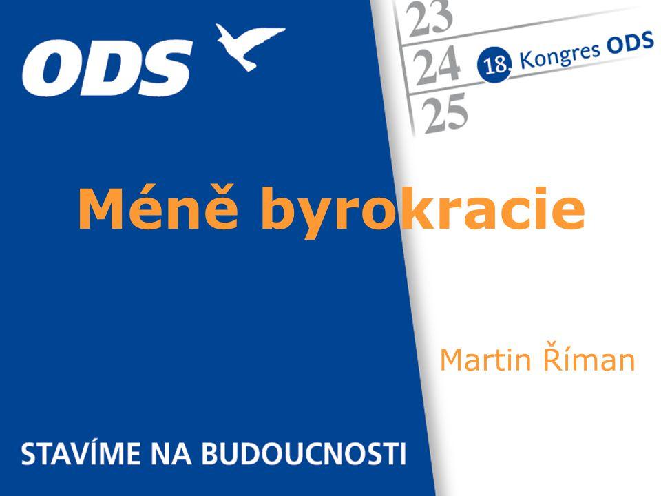 Martin Říman Méně byrokracie
