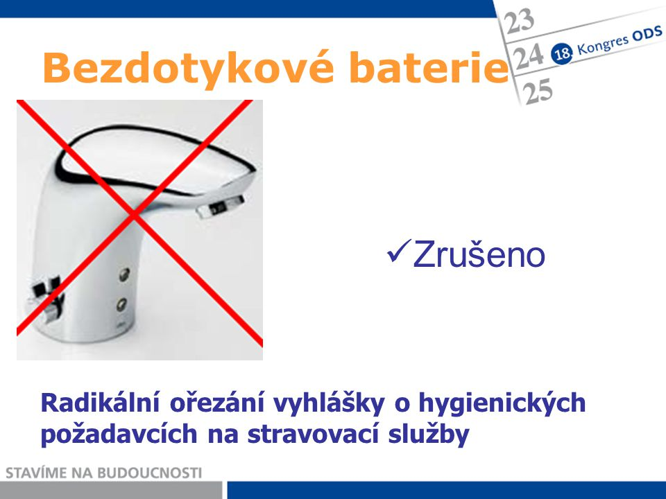 Bezdotykové baterie Zrušeno Radikální ořezání vyhlášky o hygienických požadavcích na stravovací služby
