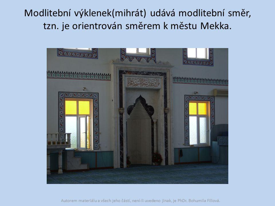 Modlitební výklenek(mihrát) udává modlitební směr, tzn.