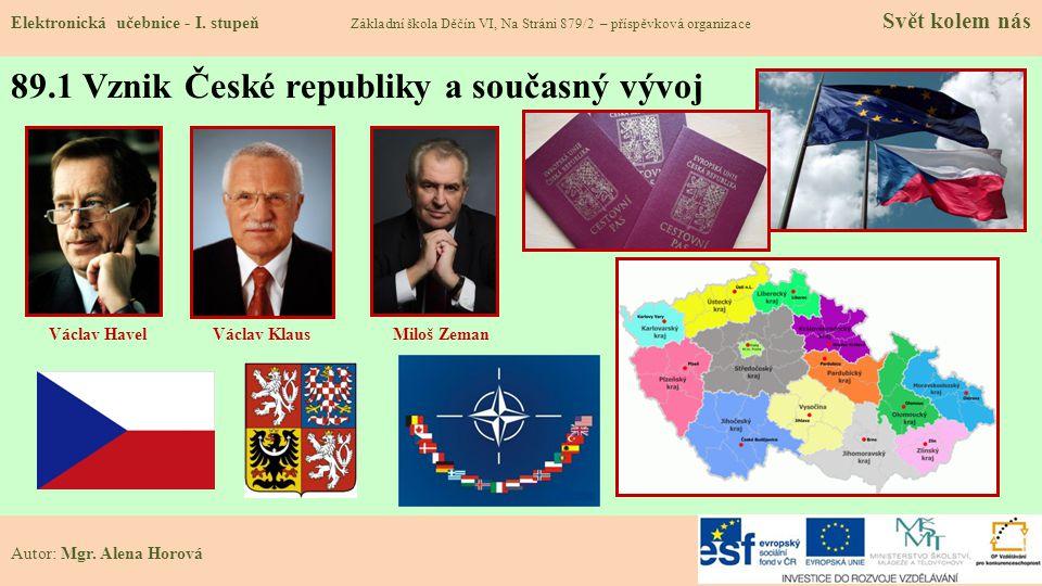 89.1 Vznik České republiky a současný vývoj Elektronická učebnice - I.
