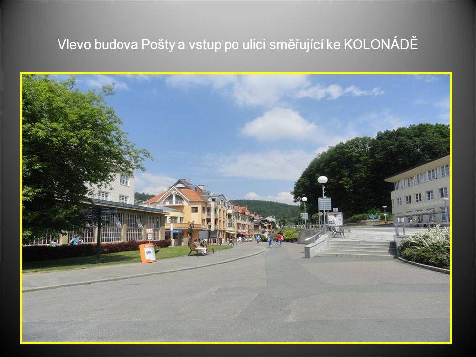 Prostranství před KOLONÁDOU Lázeňské náměstí