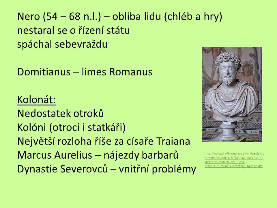 Pozdní říše římská Dioclecianus: Rozdělil říši na dvě části – východní a západní Zvolil si spolucísaře Constantinus: Nastupuje r.
