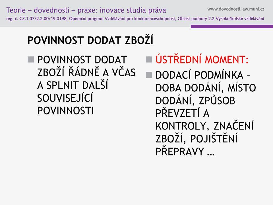 """FORMULACE """"EX WORKS HRAZDÍROVA 8, BRNO – SKLAD PRODÁVAJÍCÍHO, INCOTERMS 2000 17"""