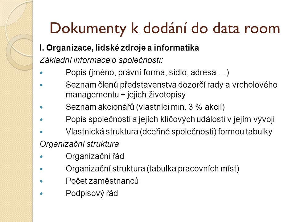 Dokumenty k dodání do data room I.