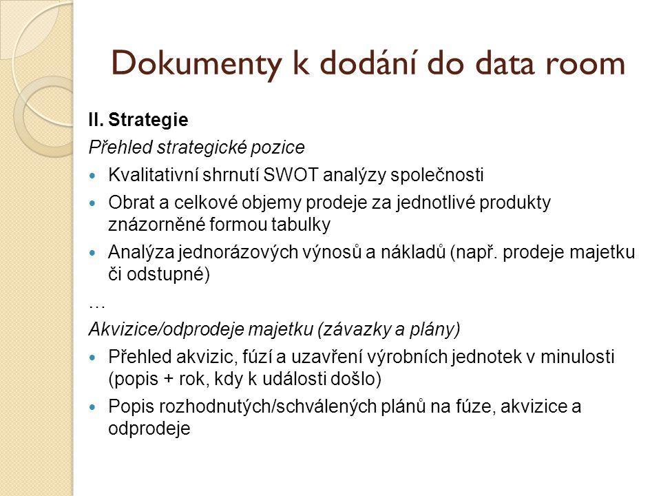 Dokumenty k dodání do data room II.