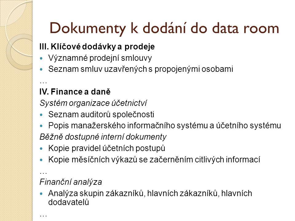 Dokumenty k dodání do data room III.