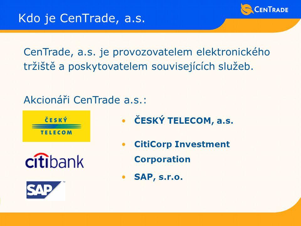 Kdo je CenTrade, a.s. CenTrade, a.s.