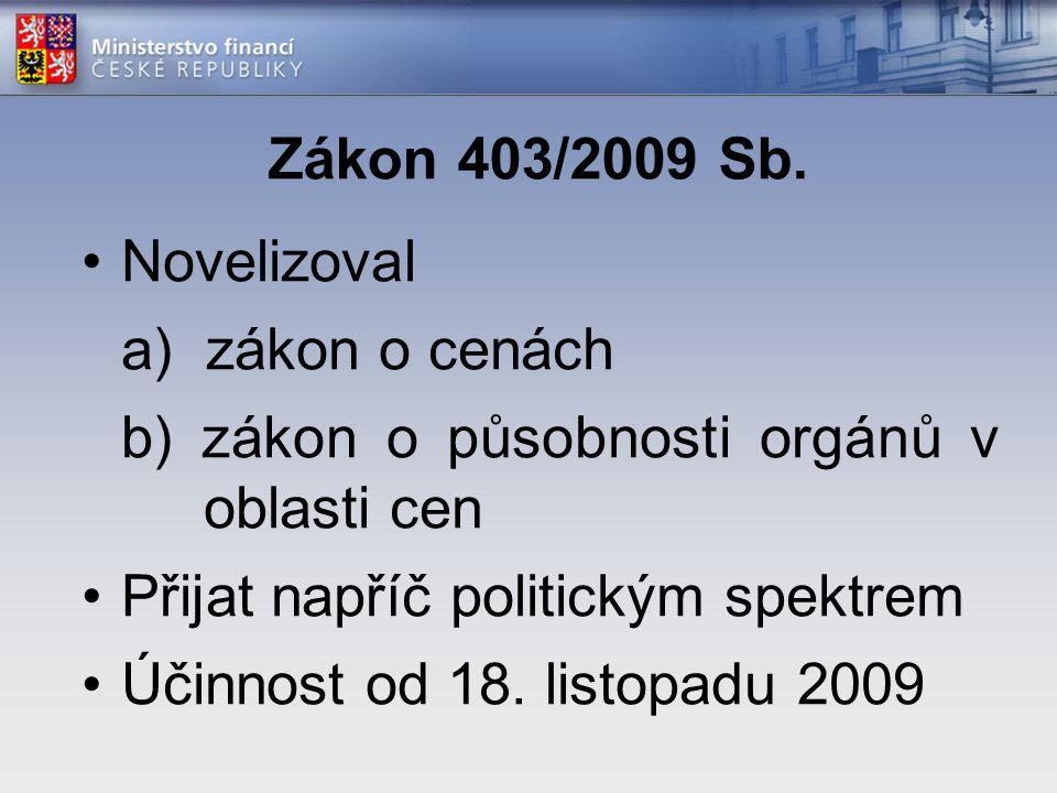 Zákon 403/2009 Sb.