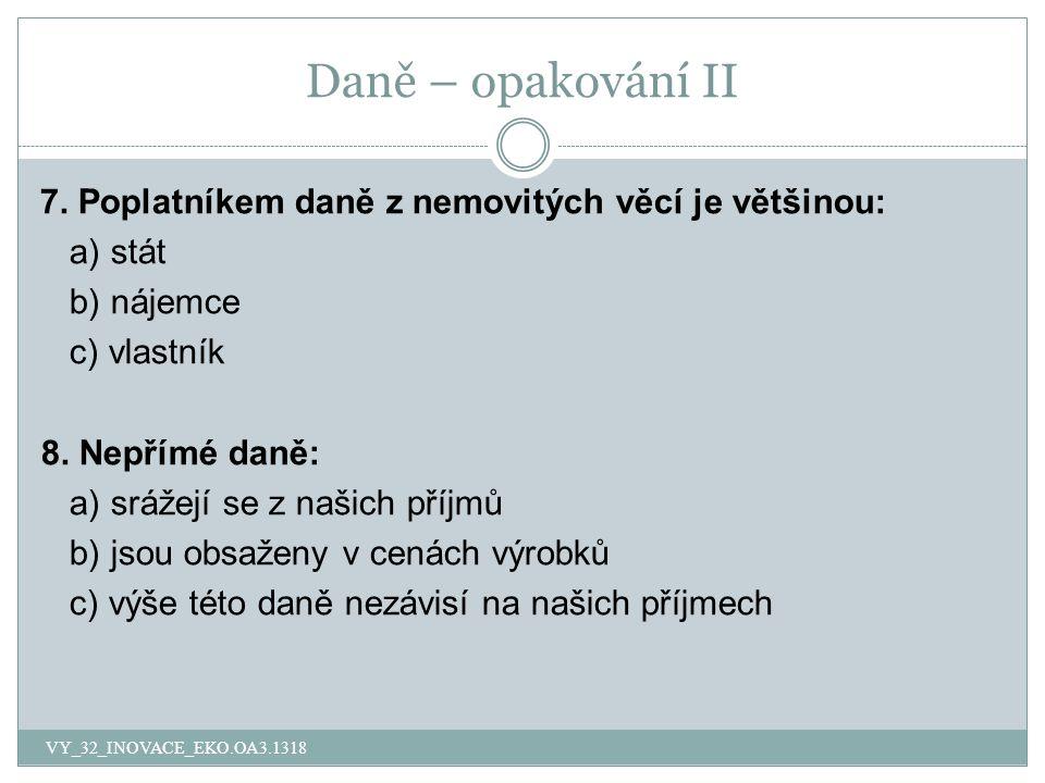 Daně – opakování II 7.