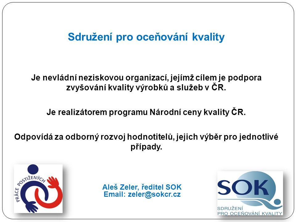 Sdružení pro oceňování kvality Je nevládní neziskovou organizací, jejímž cílem je podpora zvyšování kvality výrobků a služeb v ČR. Je realizátorem pro