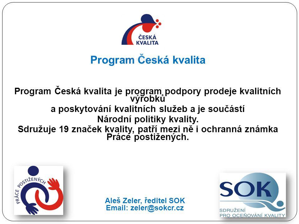 Program Česká kvalita Program Česká kvalita je program podpory prodeje kvalitních výrobků a poskytování kvalitních služeb a je součástí Národní politi