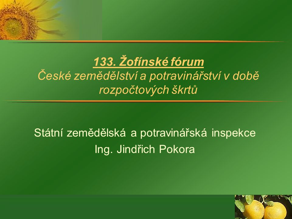 Burčák = částečně zkvašený vinný mošt vyrobený z hroznů vypěstovaných v ČR (chráněné označení původu) nesmí být použity zahraniční hrozny, z nich pouze ČZVM izotopová analýza (množství deuteria, isotopy kyslíku a uhlíku) Důvod: hrozny nebo mošt je možné zakoupit mnohem levněji v zahraničí, 2010 neúroda.