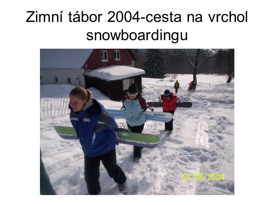 Zimní tábor 2004-cesta na vrchol snowboardingu