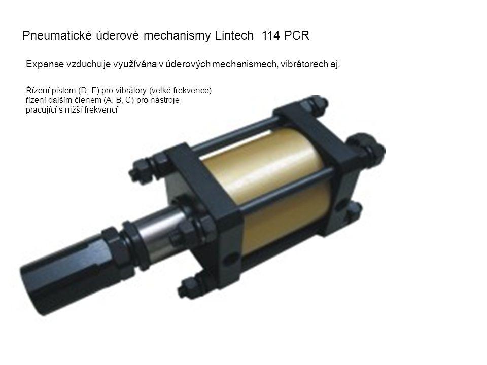 Pneumatické úderové mechanismy Lintech 114 PCR Expanse vzduchu je využívána v úderových mechanismech, vibrátorech aj.