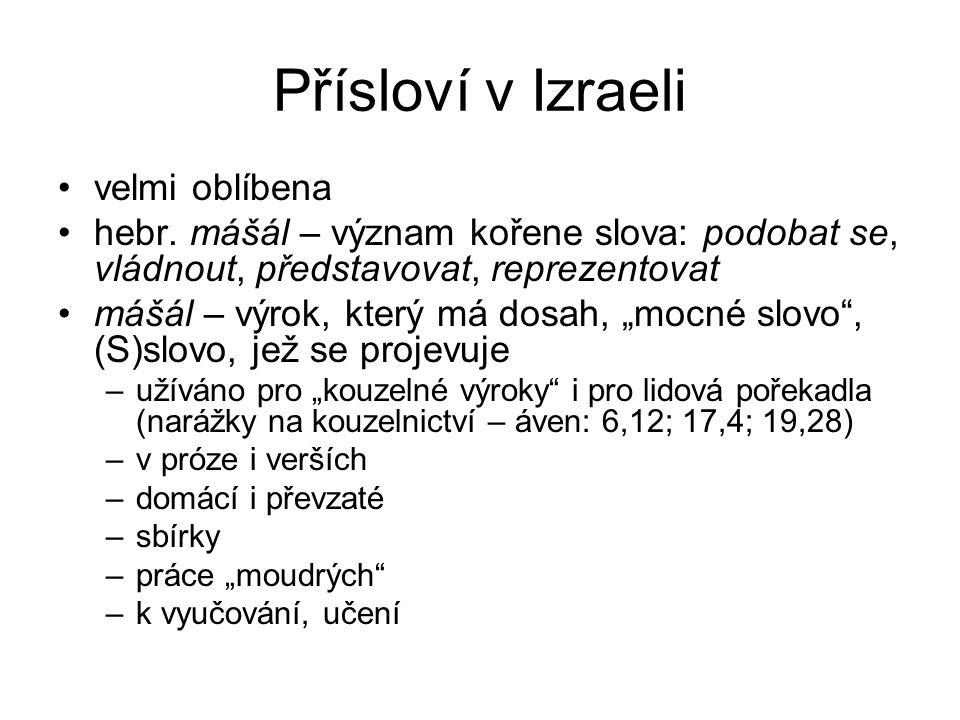 Přísloví v Izraeli velmi oblíbena hebr.