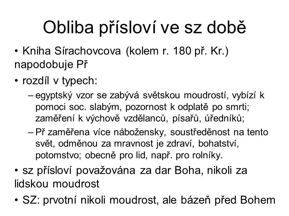 Obliba přísloví ve sz době Kniha Sírachovcova (kolem r.