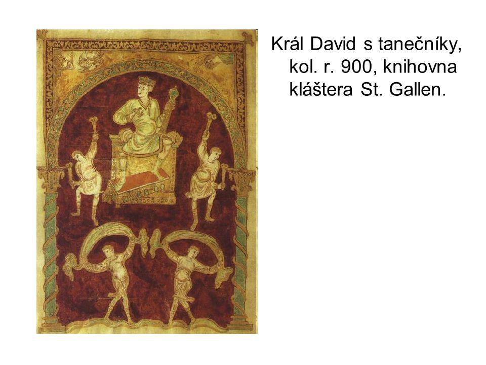 Král David s tanečníky, kol. r. 900, knihovna kláštera St. Gallen.