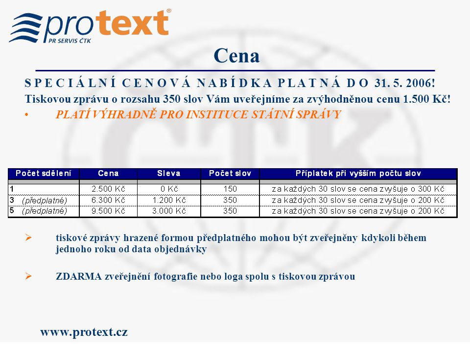 www.protext.cz Cena S P E C I Á L N Í C E N O V Á N A B Í D K A P L A T N Á D O 31.