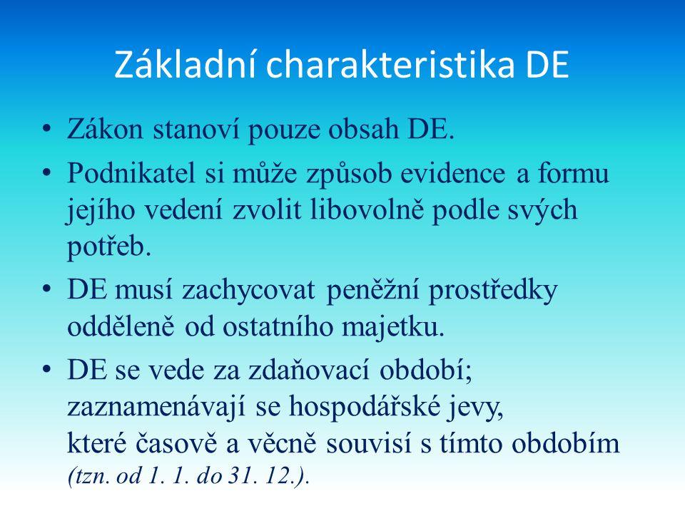 Základní charakteristika DE Zákon stanoví pouze obsah DE.
