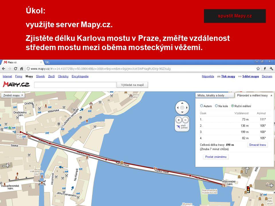 Úkol: využijte server Mapy.cz. Zjistěte délku Karlova mostu v Praze, změřte vzdálenost středem mostu mezi oběma mosteckými věžemi. spustit Mapy.cz spu