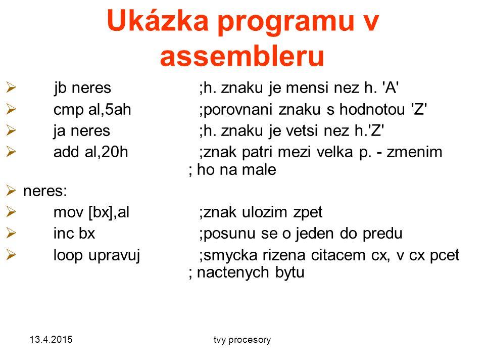 Ukázka programu v assembleru  jb neres;h.znaku je mensi nez h.