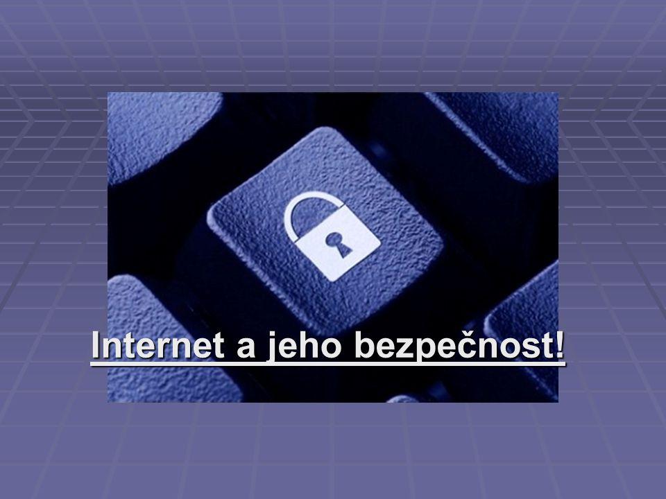 """Bezpečnostní pravidla """"Obětí se může stát náš počítač, ale i my sami. Jak se chránit."""