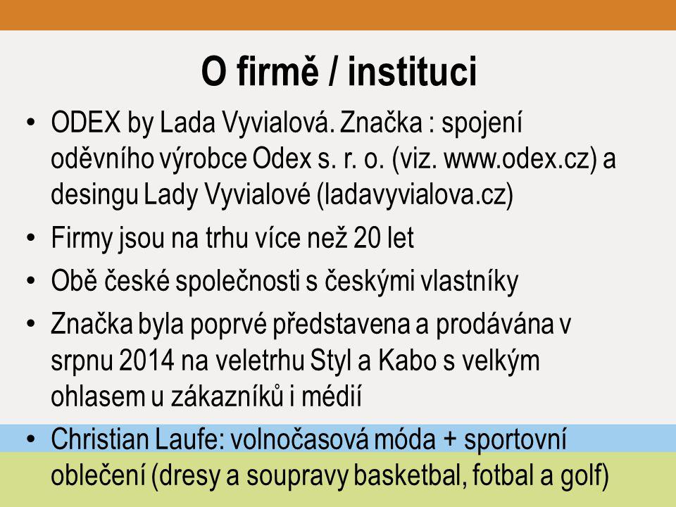 O firmě / instituci ODEX by Lada Vyvialová. Značka : spojení oděvního výrobce Odex s. r. o. (viz. www.odex.cz) a desingu Lady Vyvialové (ladavyvialova