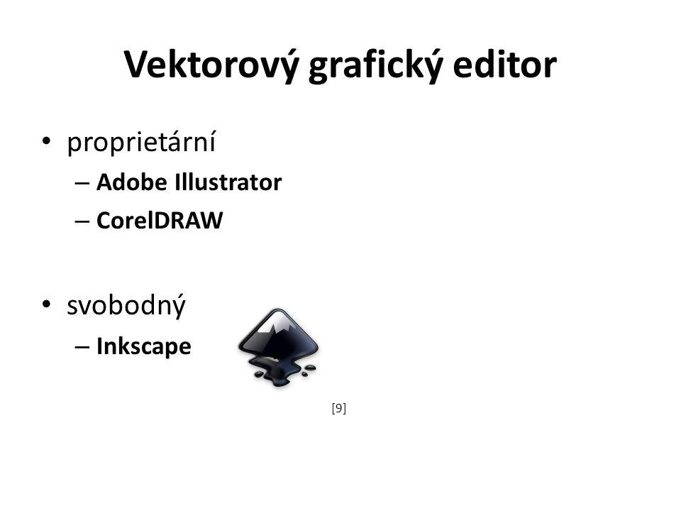 Vektorový grafický editor proprietární – Adobe Illustrator – CorelDRAW svobodný – Inkscape [9]