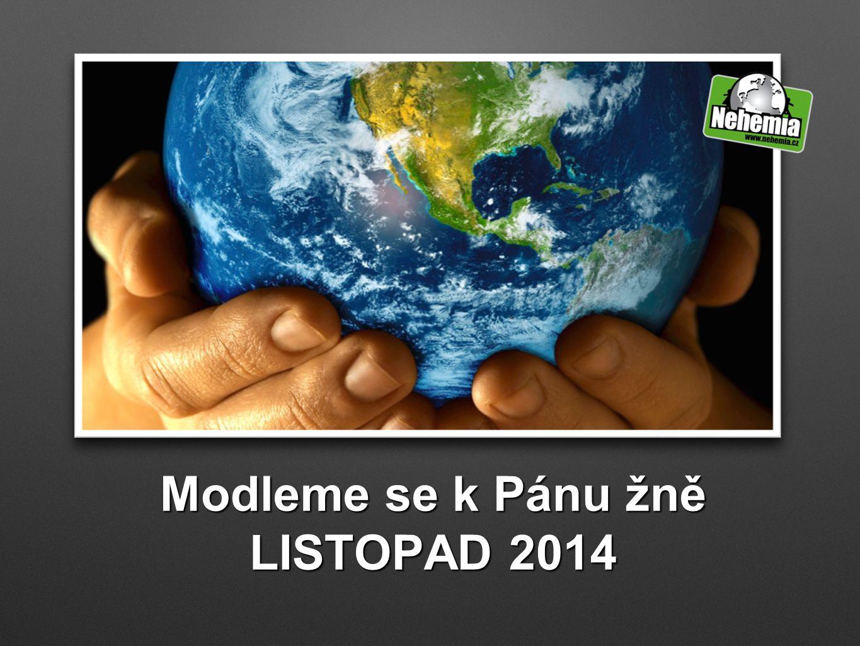 Modleme se k Pánu žně LISTOPAD 2014