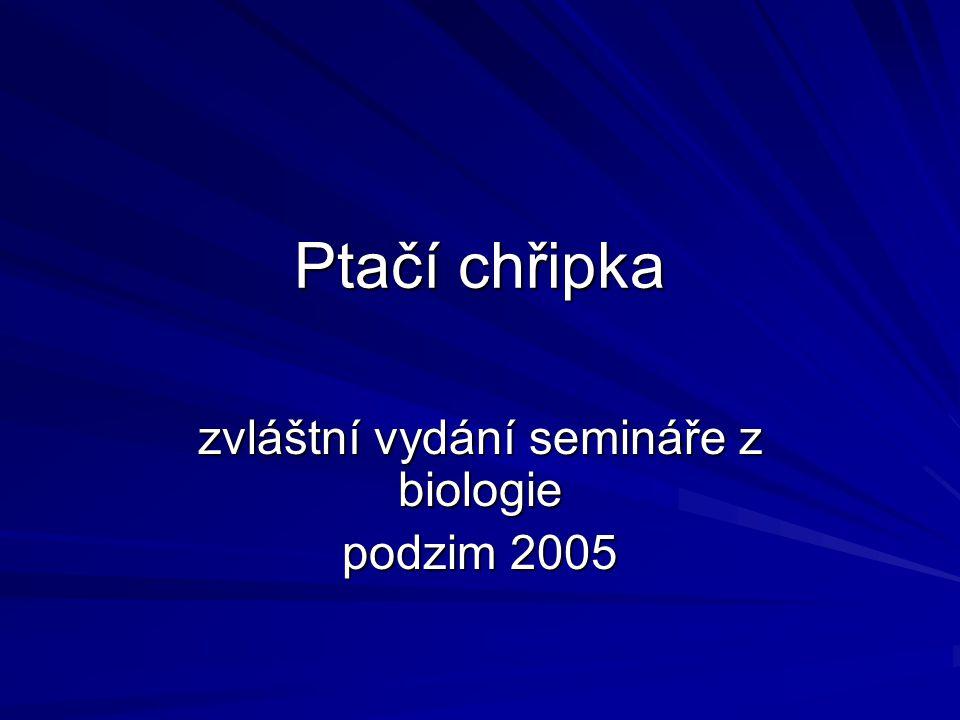 Ptačí chřipka zvláštní vydání semináře z biologie podzim 2005