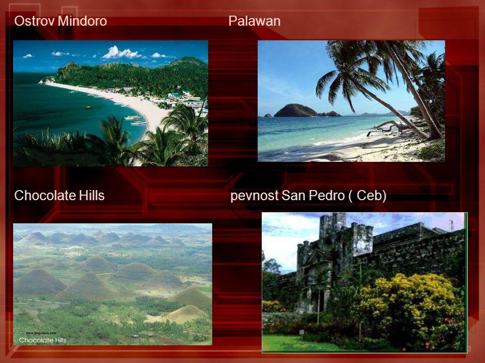 Ostrov Mindoro Palawan Chocolate Hills pevnost San Pedro ( Ceb)