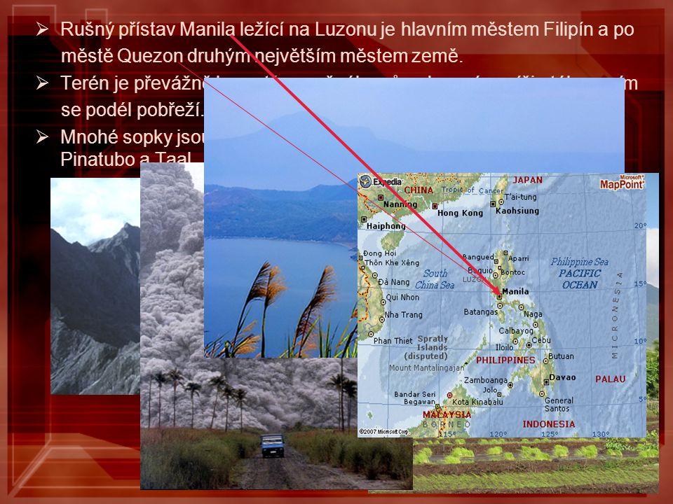 RRušný přístav Manila ležící na Luzonu je hlavním městem Filipín a po městě Quezon druhým největším městem země. TTerén je převážně hornatý sopečn