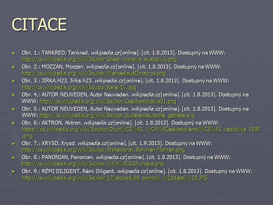 CITACE ► Obr. 1.: TANKRED, Tankred. wikipedia.cz [online]. [cit. 1.8.2013]. Dostupný na WWW: http://cs.wikipedia.org/wiki/Soubor:Great_moravia_svatopl