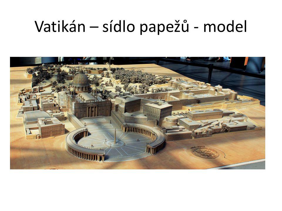 Vatikán – sídlo papežů - model