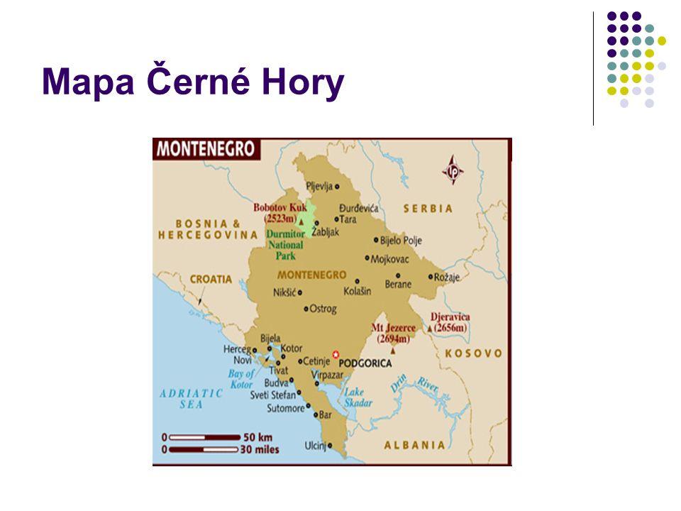 Základní informace Politický systém: republika Hlavní město: Podgorica Celková rozloha: 13 812 km 2 Počet obyvatel: 622 000 Měna: Euro