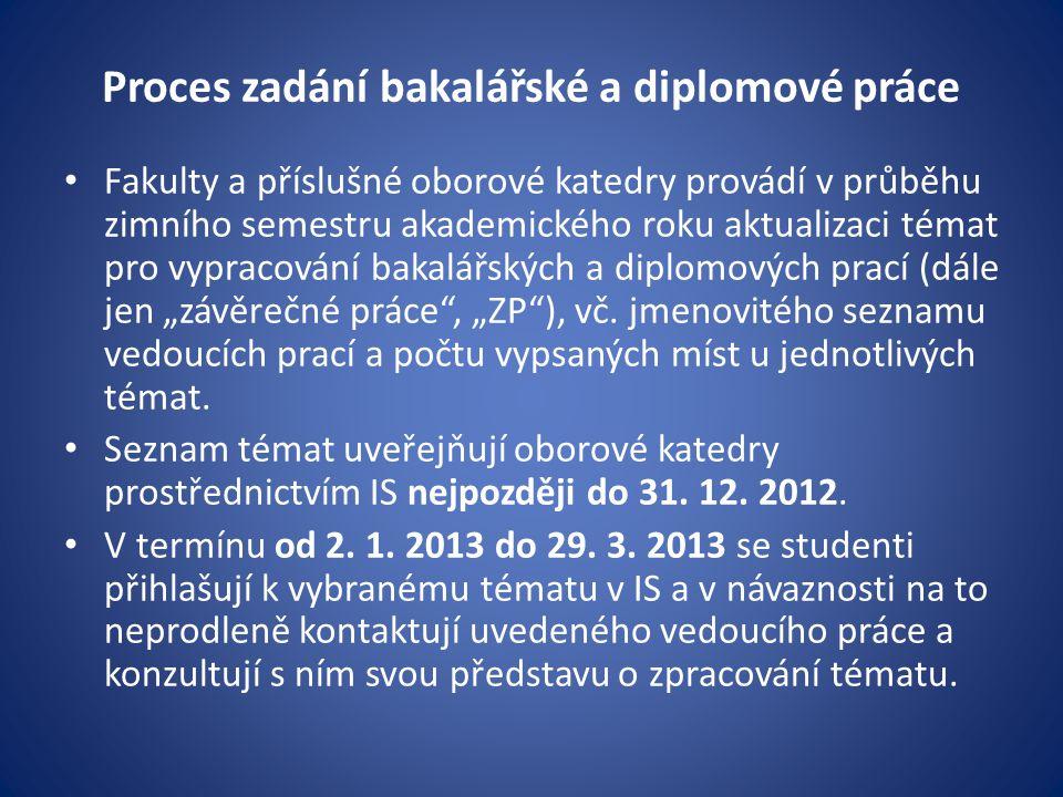 2.Vypracování a odevzdání bakalářské a diplomové práce K udělení zápočtu z B_BP_1, resp.