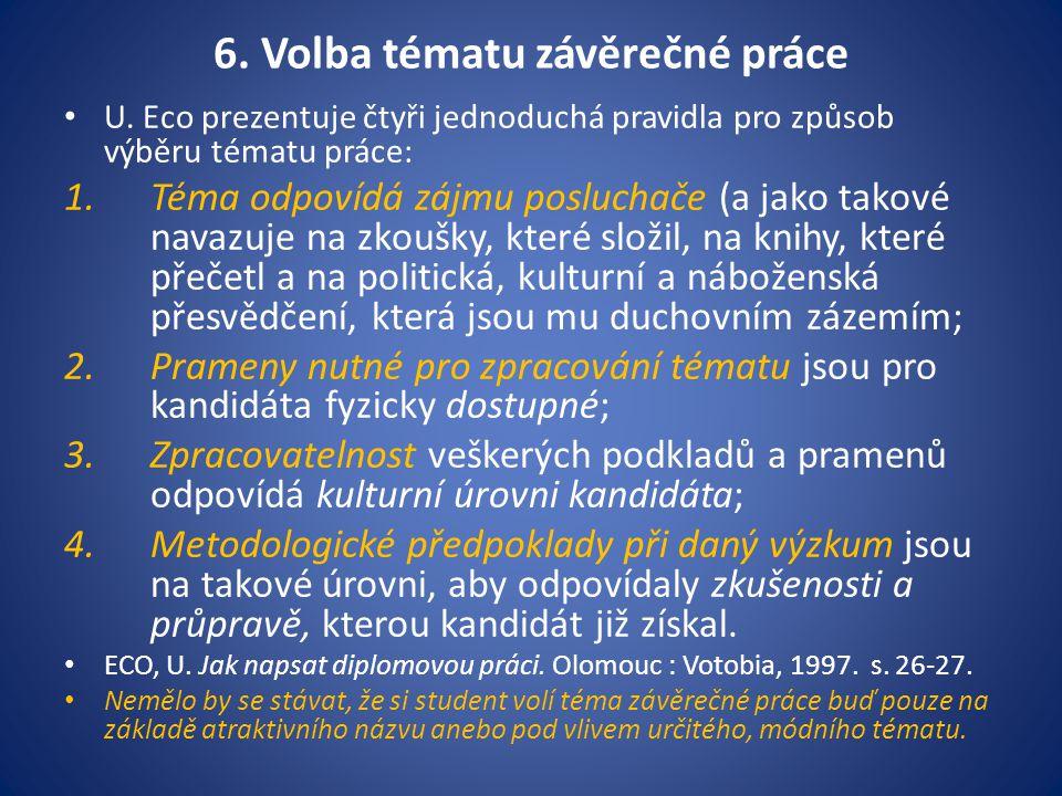6.Volba tématu závěrečné práce U.