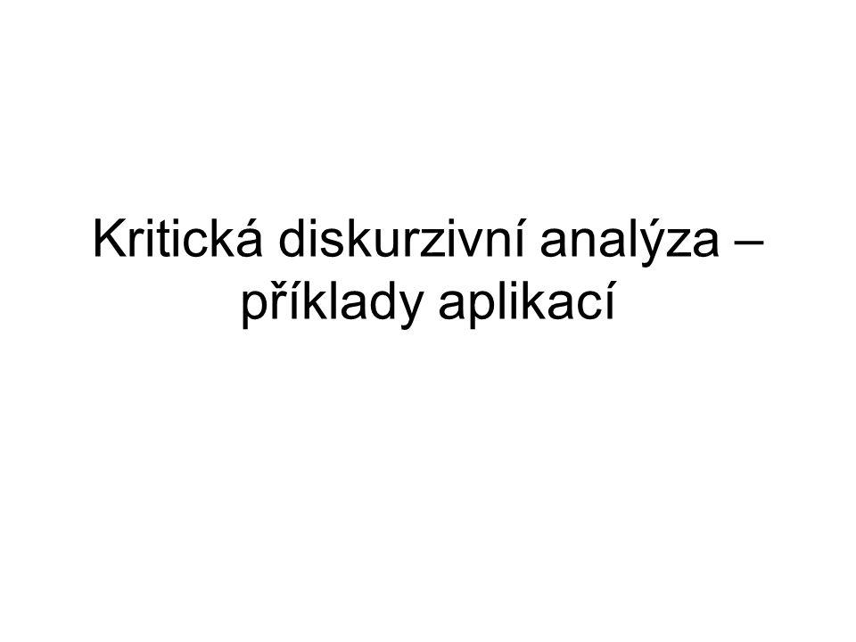 Kritická diskurzivní analýza – příklady aplikací