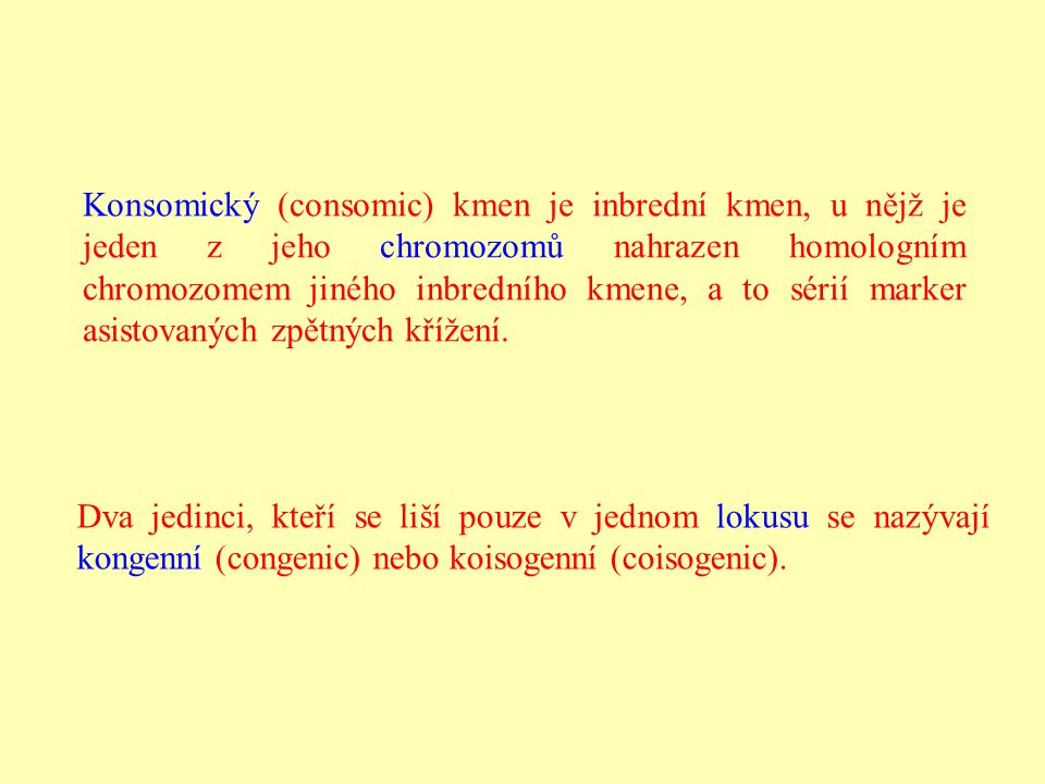 Konsomický (consomic) kmen je inbrední kmen, u nějž je jeden z jeho chromozomů nahrazen homologním chromozomem jiného inbredního kmene, a to sérií mar