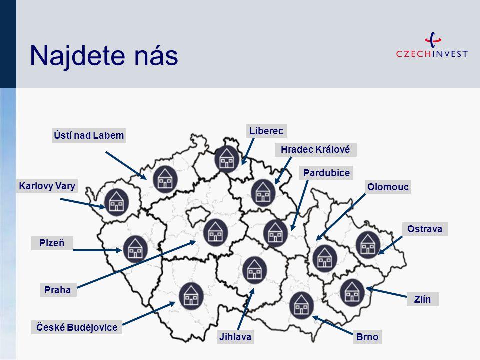 Najdete nás Ústí nad Labem Karlovy Vary Plzeň Liberec Hradec Králové Praha České Budějovice JihlavaBrno Zlín Ostrava Olomouc Pardubice