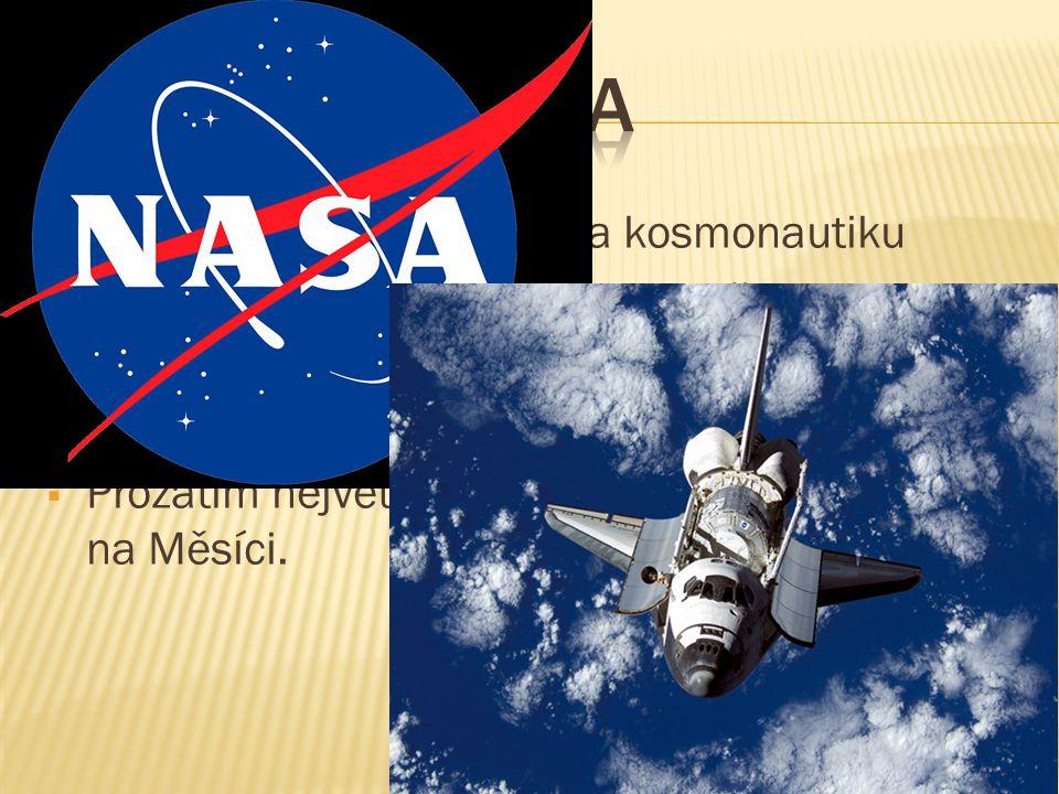  Národní úřad pro letectví a kosmonautiku  Tato vládní agentura vznikla 29.