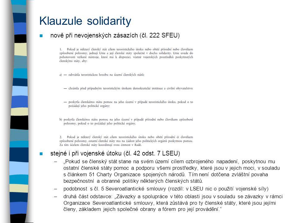 Klauzule solidarity nově při nevojenských zásazích (čl.