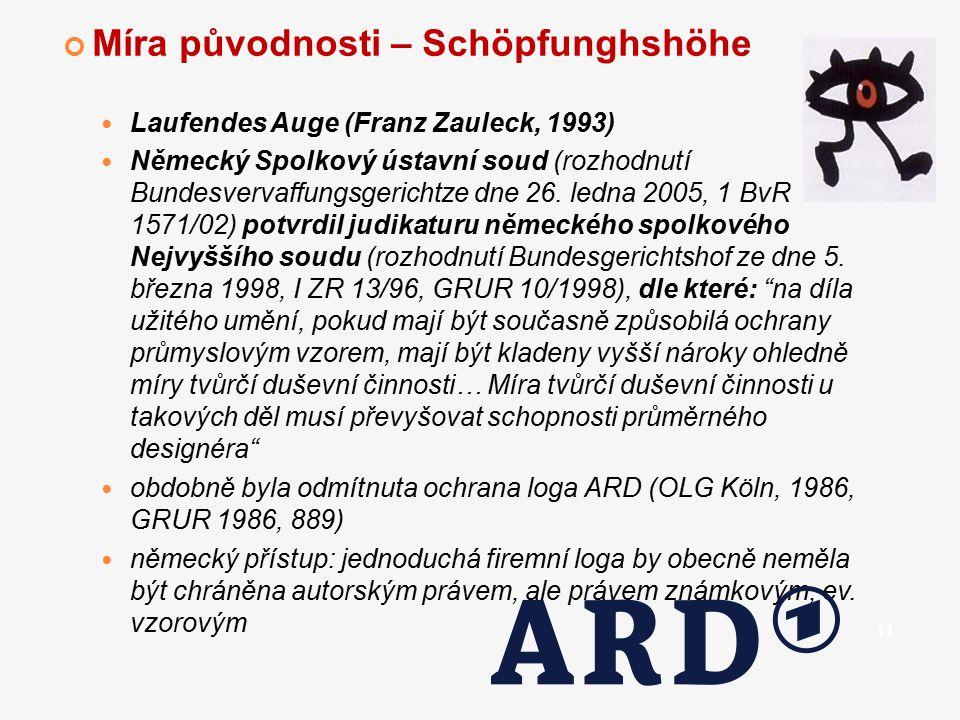 Míra původnosti – Schöpfunghshöhe Laufendes Auge (Franz Zauleck, 1993) Německý Spolkový ústavní soud (rozhodnutí Bundesvervaffungsgerichtze dne 26. le