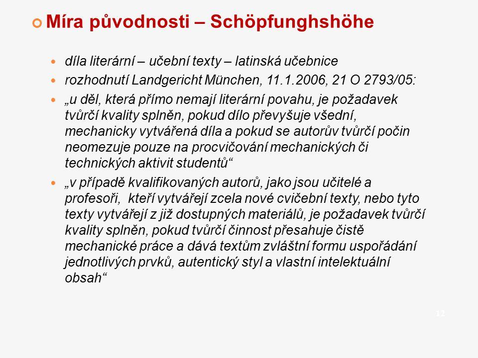 """Míra původnosti – Schöpfunghshöhe díla literární – učební texty – latinská učebnice rozhodnutí Landgericht München, 11.1.2006, 21 O 2793/05: """"u děl, k"""