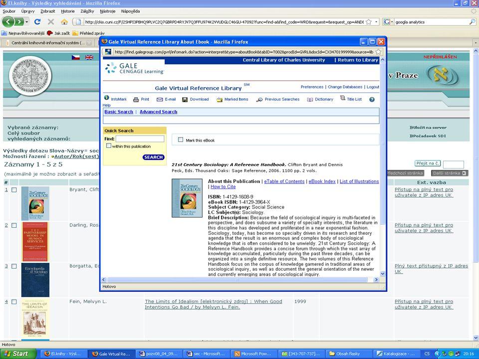 E-journals Pravidelné importy pomocí technologie SFX, záznamy obohacené službou MarcIt.