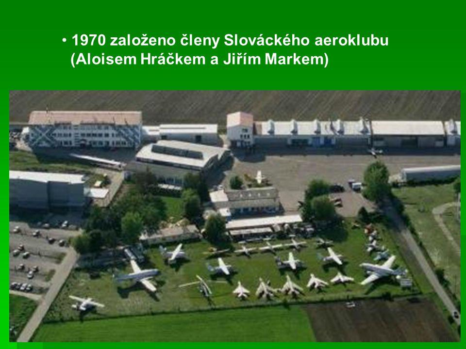 1970 založeno členy Slováckého aeroklubu (Aloisem Hráčkem a Jiřím Markem)
