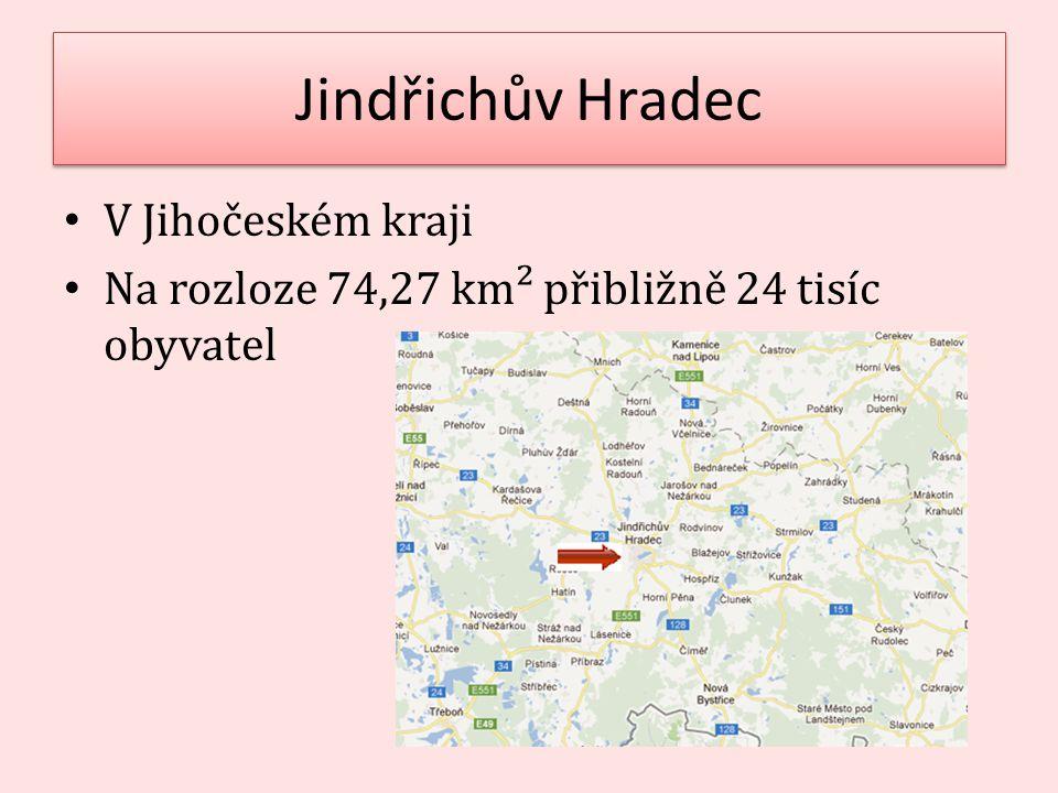 Jindřichův Hradec V Jihočeském kraji Na rozloze 74,27 km² přibližně 24 tisíc obyvatel