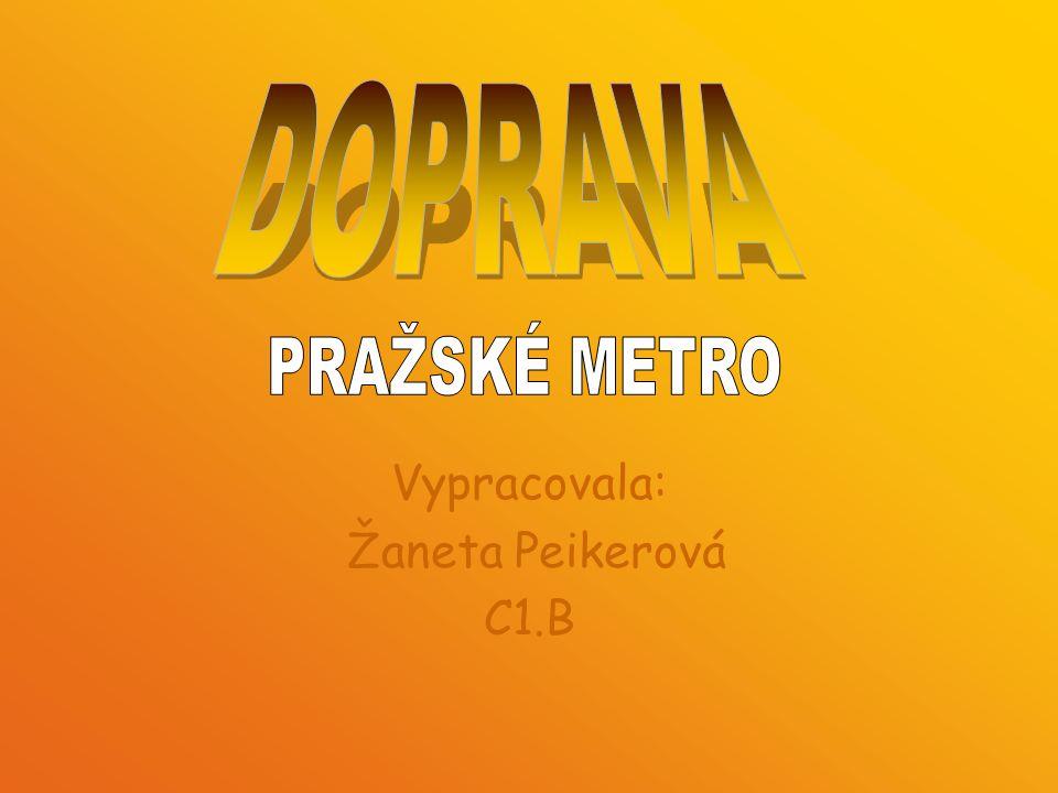 Metro v Praze Metro tvoří v Praze základ sítě městské hromadné dopravy.
