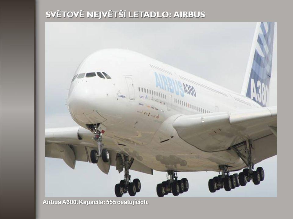 SVĚTOVĚ NEJVĚTŠÍ LETADLO: AIRBUS