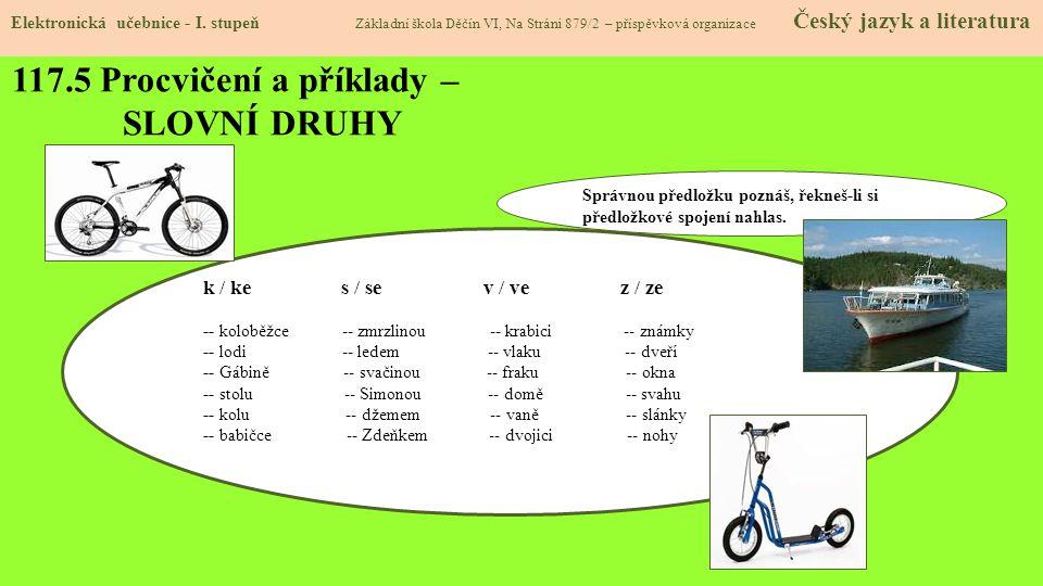 117.5 Procvičení a příklady – SLOVNÍ DRUHY Elektronická učebnice - I.